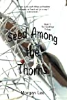 Seed Among the Thorns (Seedling Trilogy #1)
