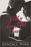Filthy Beautiful Lies (Filthy Beautiful Lies, #1)