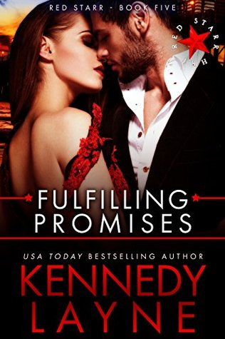 Fulfilling Promises by Kennedy Layne