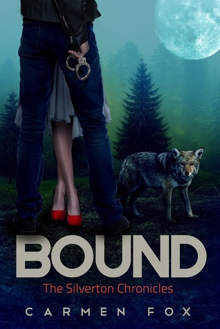 Bound (The Silverton Chronicles, #2)