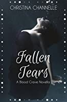 Fallen Tears (Blood Crave, #1.5)