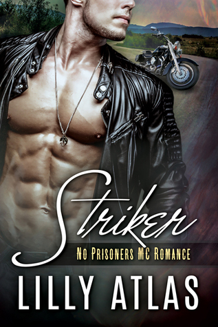 Striker (No Prisoners MC, #1)