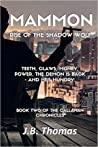 Mammon: Rise of the Shadow Wolf (The Ferryman Chronicles #2)