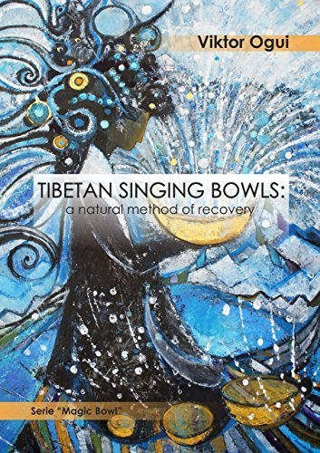 Tibetan singing bowls a natural method of recovery
