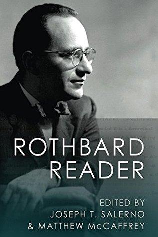 The Rothbard Reader