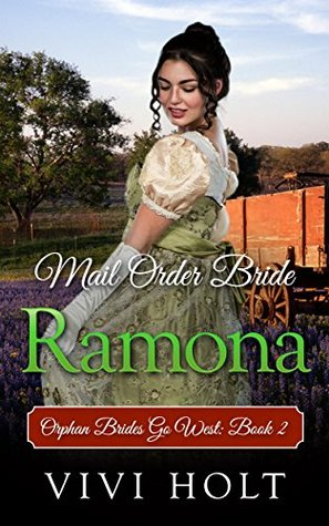 Mail Order Bride: Ramona (Orphan Brides Go West, #2)