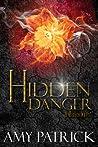 Hidden Danger (Dark Court, #2) (Hidden Saga, #5)
