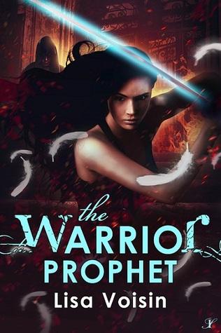 The Warrior Prophet (The Watcher Saga, #3)