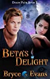 Beta's Delight by Bryce Evans