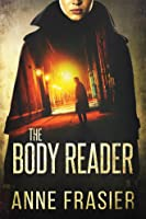 The Body Reader (Detective Jude Fontaine Mysteries, #1)
