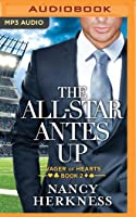 The All-Star Antes Up (Wager of Hearts, #2)