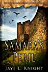 Samara's Peril by Jaye L. Knight