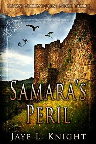 Samara's Peril (Ilyon Chronicles, #3)