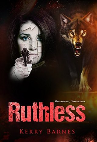 Ruthless by Kerry Barnes