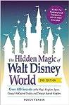 The Hidden Magic of Walt Disney World by Susan Veness