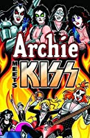 Archie Meets KISS: Collected Edition (Archie Comics Graphic Novels)