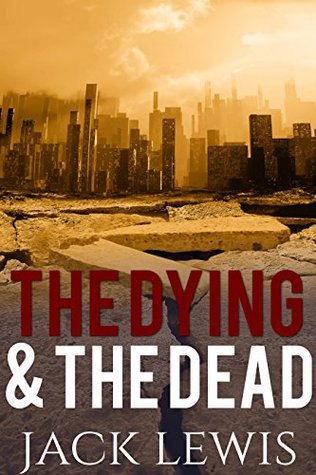 The Dying & The Dead 1