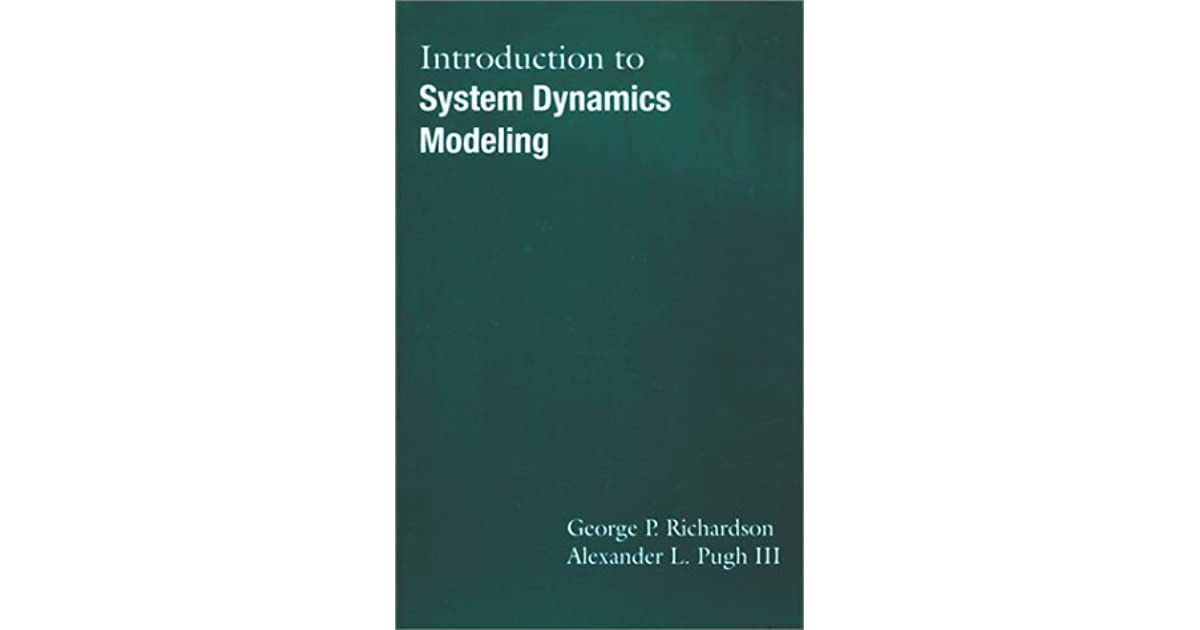 Introduction To System Dynamics Modeling by George P  Richardson