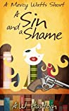 A Sin and a Shame (A Mercy Watts Short #5)
