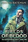 Fields of Blood (The Deathspeaker Codex #2)