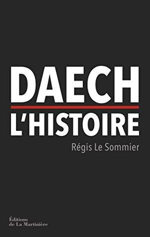 Daech, l'histoire (NON FICTION)