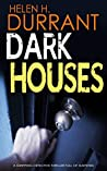 Dark Houses (DI Greco, #2)