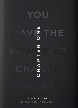Chapter One: You have the power to change stuff