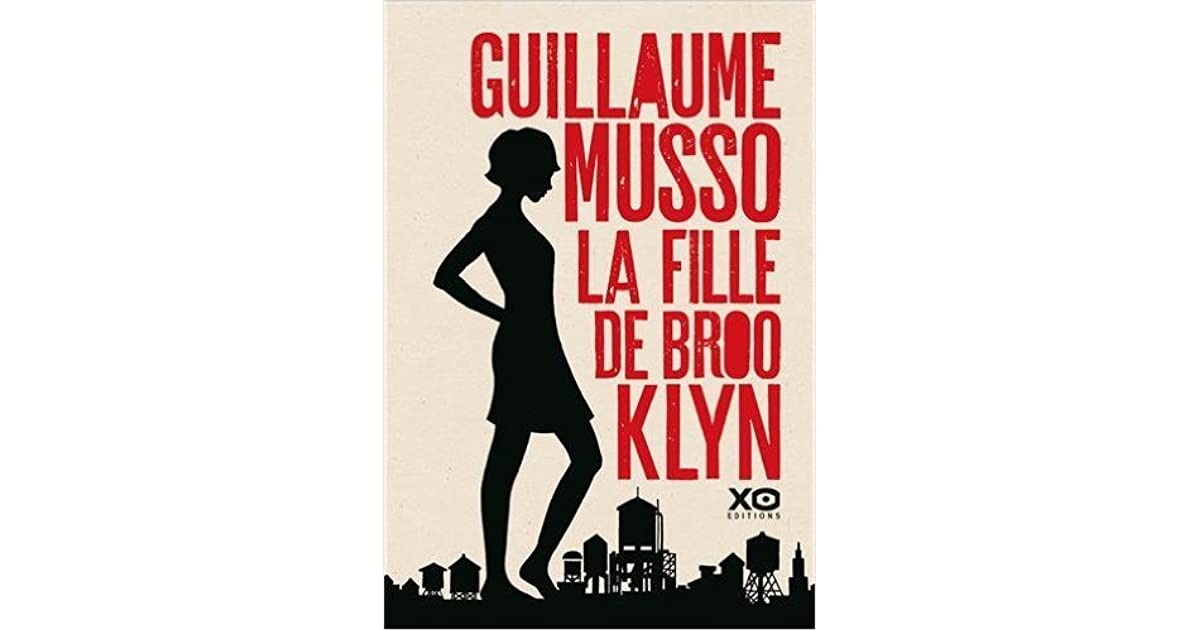 La Fille De Brooklyn By Guillaume Musso