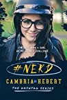 #Nerd by Cambria Hebert