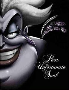 Poor Unfortunate Soul (Villains, #3)