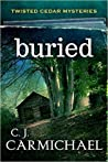 Buried by C.J. Carmichael