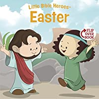 Easter (Little Bible HeroesTM)