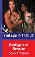 Bodyguard Rescue (Mills & Boon Intrigue)