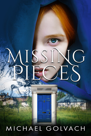 Missing Pieces by Michael Golvach
