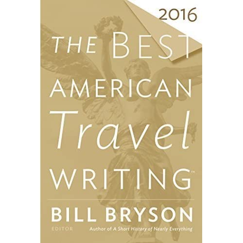 bill bryson travel writing essays Bill bryson and bruce chatwin both participate in the ability to travel write travel writing is were one would travel and then list in chronological order what they.