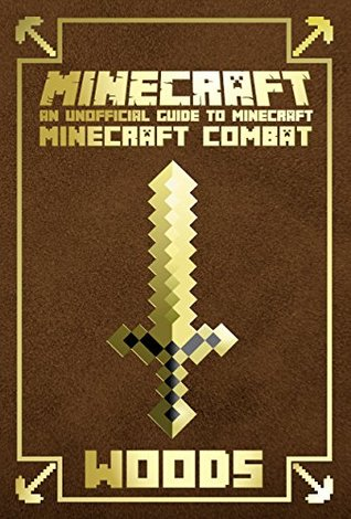 Minecraft: Ultimate Combat Handbook: An Unofficial Guide to