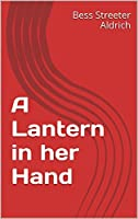A Lantern in her Hand (Annotated)