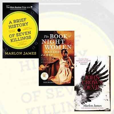 Marlon James Collection 3 Books (A Brief History of Seven Killings: WINNER of the Man Booker Prize 2015, The Book of Night Women, John Crow's Devil) Boundle
