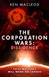 Dissidence (The Corporation Wars, #1)