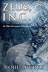 Zeus, Inc. (The Alex Grosjean Adventures Book 1)