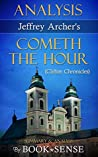 Analysis [Cometh the Hour: A Novel (Clifton Chronicles) by Jeffrey Archer]
