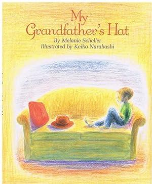 Free ↠ MY GRANDFATHERS HAT By Melanie Scheller – Vejega.info