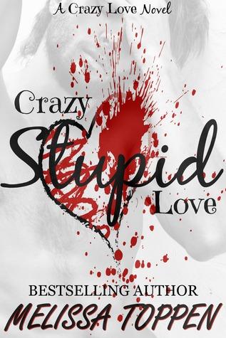 Crazy Stupid Love (Crazy Stupid, #1)