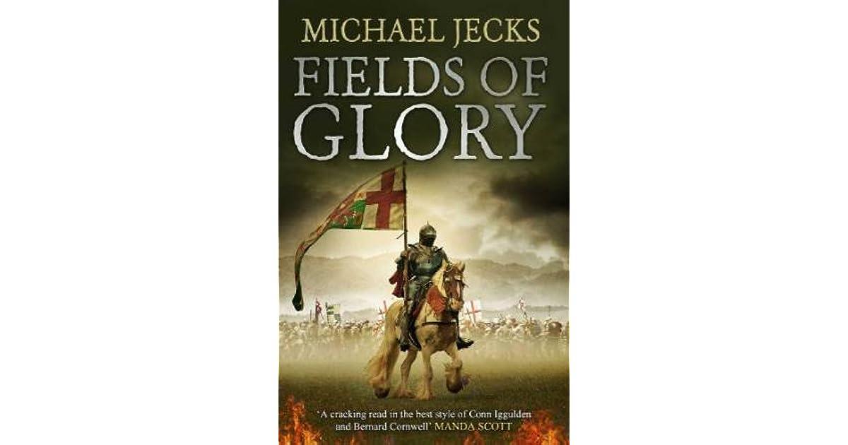Fields Of Glory The Vintener Trilogy 1 By Michael Jecks