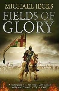 Fields of Glory (The Vintener Trilogy #1)