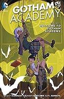 Gotham Academy, Vol. 1:Bienvenue à la Gotham Academy
