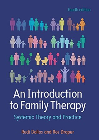 EBOOK: An Introduction to Family Therapy: Systemic Theory and Practice (UK Higher Education OUP Humanities & Social Sciences Counselling and Psychotherapy)