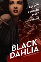 The Black Dahlia: The Crime Graphic Novel
