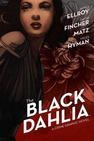 The Black Dahlia: The Crime Graphic Novel