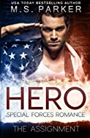 The Assignment (Hero: Special Forces Romance, #1)